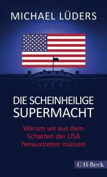 Michael Lüders: Die scheinheilige Supermacht, Buch