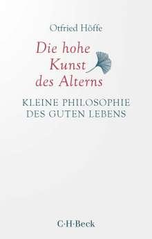 Otfried Höffe: Die hohe Kunst des Alterns, Buch