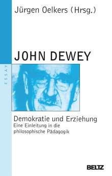 John Dewey: Demokratie und Erziehung, Buch