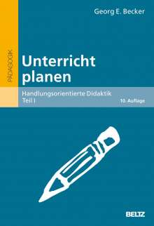 Georg E. Becker: Unterricht planen, Buch