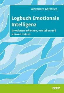 Alexandra Götzfried: Logbuch Emotionale Intelligenz, Buch