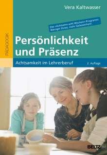 Vera Kaltwasser: Persönlichkeit und Präsenz, Buch
