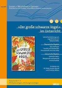 Heike Krauter-Dierolf: »Der große schwarze Vogel« im Unterricht, Buch