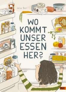 Julia Dürr: Wo kommt unser Essen her?, Buch