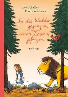 Axel Scheffler: In die Wälder gegangen, einen Löwen gefangen, Buch