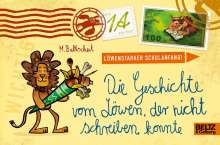 Martin Baltscheit: Die Geschichte vom Löwen, der nicht schreiben konnte, Buch