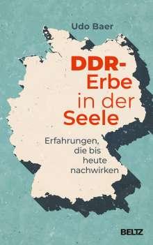 Udo Baer: DDR-Erbe in der Seele, Buch