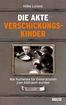 Hilke Lorenz: Die Akte Verschickungskinder, Buch