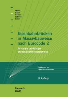 Thomas Bauer: Eisenbahnbrücken in Massivbauweise nach Eurocode 2, Buch