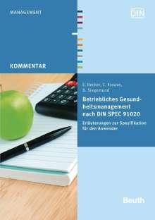 Eckhard Becker: Betriebliches Gesundheitsmanagement nach DIN SPEC 91020, Buch