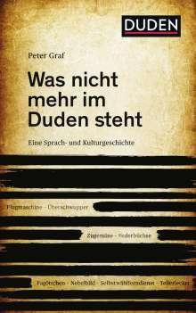 Peter Graf: Was nicht mehr im Duden steht, Buch