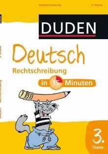 Deutsch in 15 Minuten: Rechtschreibung 3. Klasse, Buch