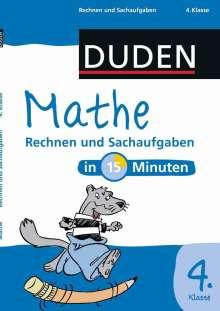 Mathe in 15 Minuten - Rechnen und Sachaufgaben 4. Klasse, Buch