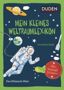 Andrea Weller-Essers: Duden Minis (Band 36) - Mein kleines Weltraumlexikon / VE 3, Buch