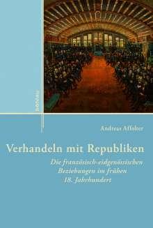 Andreas Affolter: Verhandeln mit Republiken, Buch