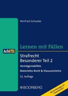 Winfried Schwabe: Strafrecht Besonderer Teil 2 Vermögensdelikte, Buch