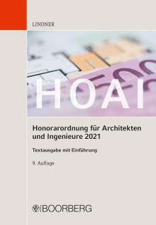 Markus Lindner: HOAI - Honorarordnung für Architekten und Ingenieure 2021, Buch