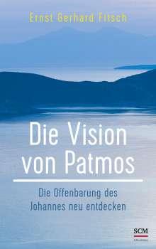 Ernst Gerhard Fitsch: Die Vision von Patmos, Buch
