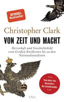 Christopher Clark: Von Zeit und Macht, Buch