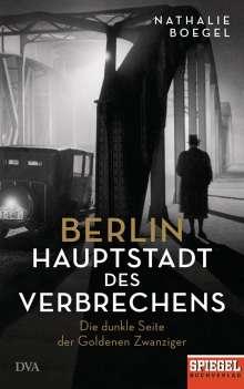 Nathalie Boegel: Berlin - Hauptstadt des Verbrechens, Buch