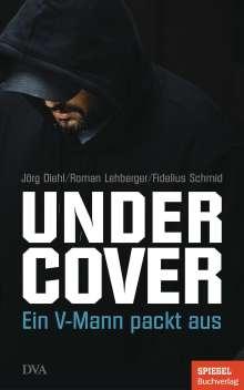 Jörg Diehl: Undercover, Buch