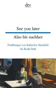 See you later Also bis nachher, Buch