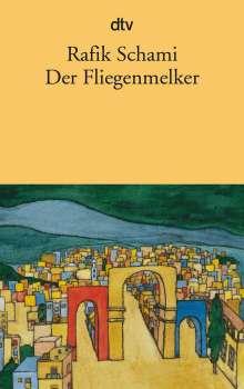 Rafik Schami: Der Fliegenmelker und andere Erzählungen, Buch