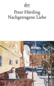 Peter Härtling: Nachgetragene Liebe, Buch