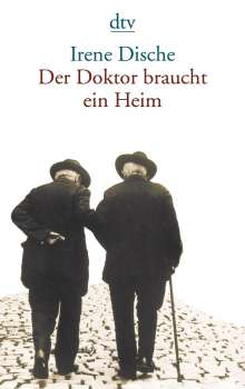 Irene Dische: Der Doktor braucht ein Heim, Buch