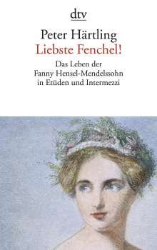 Peter Härtling: Liebste Fenchel!, Buch