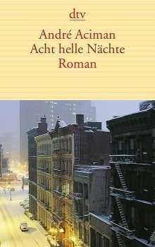 André Aciman: Acht helle Nächte, Buch