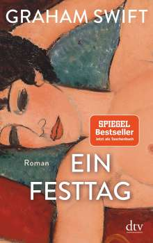 Graham Swift: Ein Festtag, Buch