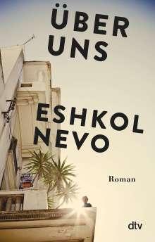 Eshkol Nevo: Über uns, Buch