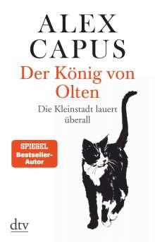 Alex Capus: Der König von Olten, Buch