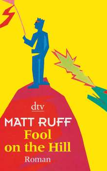 Matt Ruff: Fool on the Hill, Buch