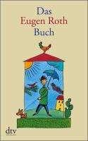 Eugen Roth: Das Eugen Roth Buch, Buch