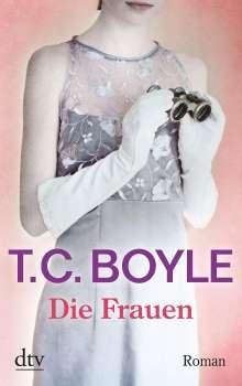T. C. Boyle: Die Frauen, Buch