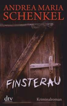 Andrea Maria Schenkel: Finsterau, Buch