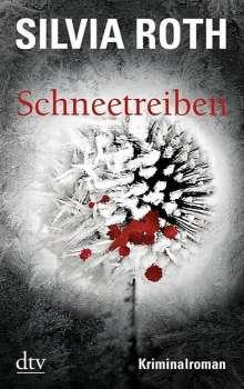 Silvia Roth: Schneetreiben, Buch