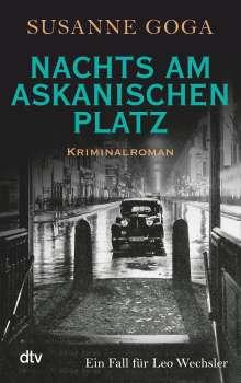 Susanne Goga: Nachts am Askanischen Platz, Buch