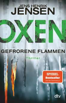 Jens Henrik Jensen: Oxen. Gefrorene Flammen, Buch