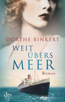 Dörthe Binkert: Weit übers Meer, Buch