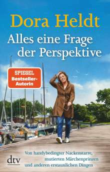 Dora Heldt: Alles eine Frage der Perspektive, Buch
