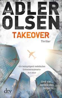 Jussi Adler-Olsen: TAKEOVER. Und sie dankte den Göttern ..., Buch