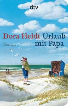 Dora Heldt: Urlaub mit Papa, Buch