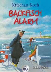 Krischan Koch: Backfischalarm. Großdruck, Buch