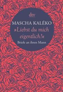 "Mascha Kaléko: ""Liebst du mich eigentlich?"", Buch"