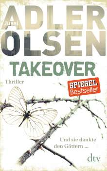 Jussi Adler-Olsen: TAKEOVER. Und sie dankte den Göttern, Buch