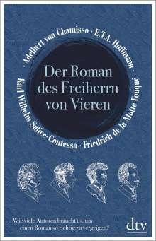Adelbert Von Chamisso: Der Roman des Freiherrn von Vieren, Buch