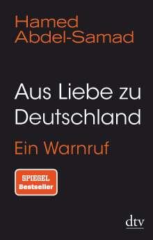 Hamed Abdel-Samad: Aus Liebe zu Deutschland, Buch